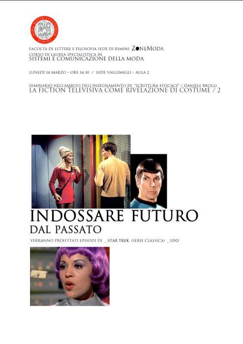 LA FICTION TELEVISIVA COME RIVELAZIONE DI COSTUME: indossare futuro dal passato