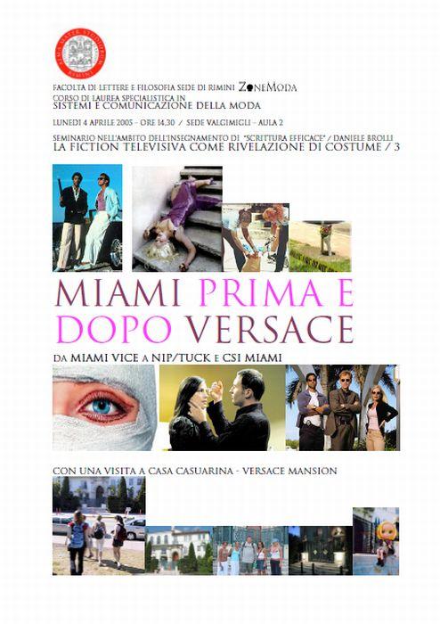 LA FICTION TELEVISIVA COME RIVELAZIONE DI COSTUME: Miami prima e dopo Versace