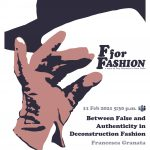 F for Fashion Between False and Authenticity in Deconstruction Fashion